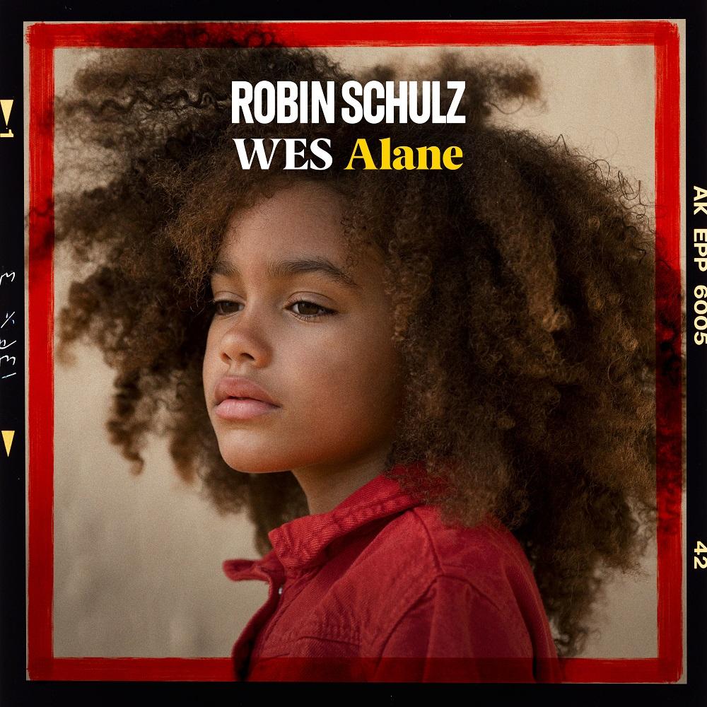Robin Schulz – ALANE feat Wes_klein
